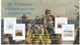 The 13 Colonies Webquest and Video Analysis Bundle