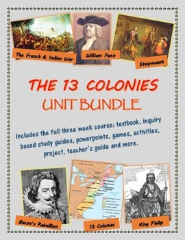 The 13 Colonies (post Jamestown and Plymouth) unit bundle, including text