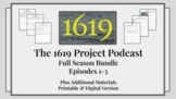 The 1619 Project, The New York Times Podcast: Episodes 1-3