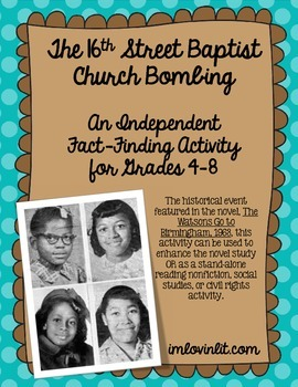 The 16th Street Church Bombing: An Independent Reading Activity for Grades 4-8