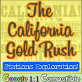 The 1849 California Gold Rush:  A Student Exploration on the Gold Rush!