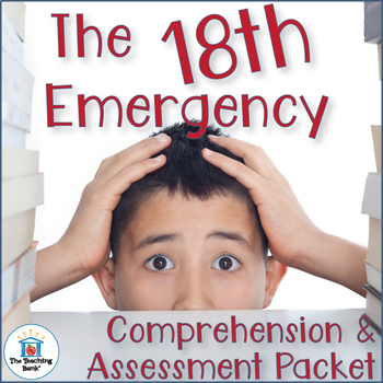 The 18th Emergency Comprehension and Assessment Bundle