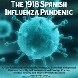 The 1918 Spanish Influenza Epidemic: Article, Worksheets,