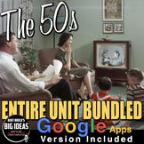 The 1950s Unit - PPTs w/Video Links, Plans, Primary Source Docs, Kahoot! & Test
