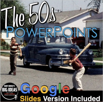 The 1950s PowerPoint with Video Clips & Lecture Notes + Assessment