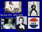The 1950s and Early 1960s/Eisenhower to Kennedy (Unit 19)