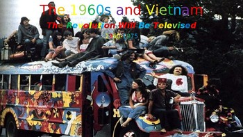 The 1960s, Part I: Kennedy, Civil Rights, Great Society, & the Counterculture