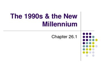 The 1990s & the New Millennium