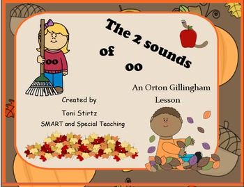 The 2 Sounds of OO Phonics Orton Gillingham SMART Board Le
