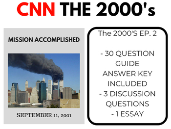 The 2000's CNN Ep. 2 Mission Accomplished