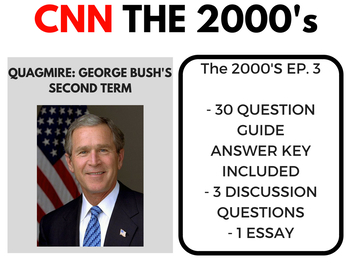 The 2000's CNN Ep. 3 Quagmire George Bush's Second Term