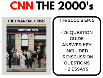 The 2000's CNN Ep. 5 The Financial Crisis