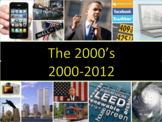 The 2000s (U.S. History) Bundle with video