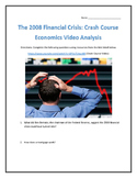 The 2008 Financial Crisis: Crash Course Economics- Video Analysis with Key