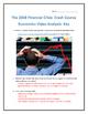 The 2008 Financial Crisis: Crash Course Economics- Video Analysis with Key