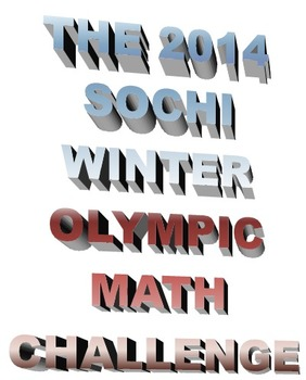The 2014 Sochi Winter Olympic Math Challenge