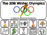 The 2018 Winter Olympics Adapted Book (Autism, SPED, SLP)