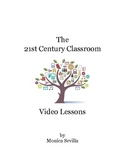 The 21st Century Classroom: Video lessons