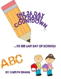 The 26 Day Alphabet Countdown to Zee Last Day of School