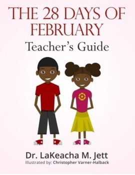 The 28 Days of February Teacher's Guide