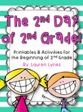 The 2nd Day of 2nd Grade!