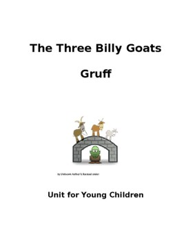 The 3 Billy Goats Gruff Unit for Early Childhood