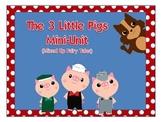 The 3 Little Pigs Mini Unit
