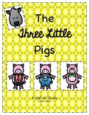The 3 Little Pigs: Unit of Study