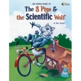 The 3 Pigs and the Scientific Wolf