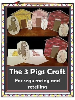 The 3 Pigs - sequence and retell