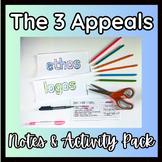 The 3 Rhetorical Appeals (Ethos, Pathos, Logos) Notes & Activity Pack