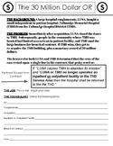 The 30 Million Dollar OR: A Case Study