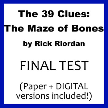 The 39 Clues The Maze of Bones final test (paper AND Google Forms)