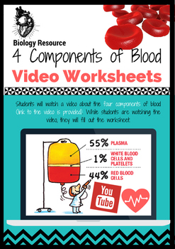 The 4 Components of Blood Video-Worksheet