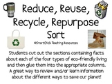 The 4 R's: Reduce, Reuse, Recycle, Repurpose  Sort Packet