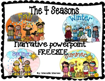 The 4 SEASONS- Narrative Power Point FREEBIE