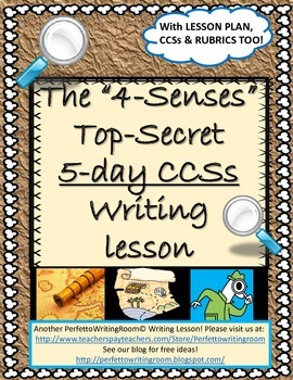 "The ""4-Senses,"" A Guided Story-Writing Lesson"