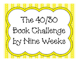 The 40 Book Challenge/ 30 Book Challenge