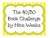The 40 Book Challenge/ 30 Book Challenge