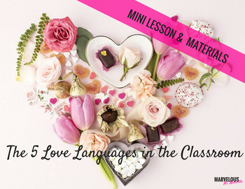 The 5 Love Languages in the Classroom: Build Your Classroom Community