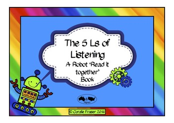 The 5 Ls of Listening - A Robot 'Read it Together' Book