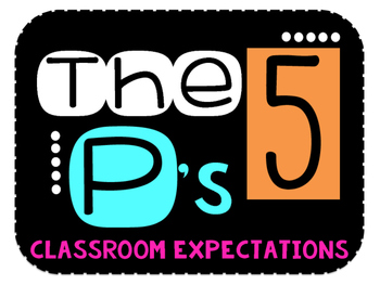 The 5 P's (Color Theme) - Classroom Expectations