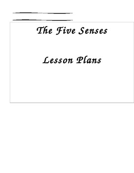 The 5 Senses Early Childhood Lesson Plans and Resource List