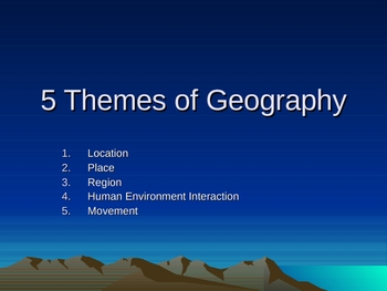 The 5 Themes of Geography - Basic Intro PowerPoint