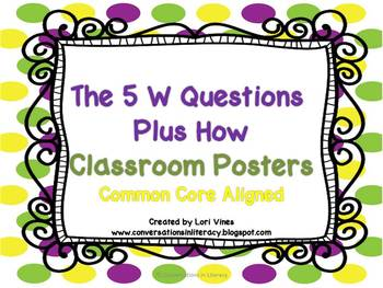 The 5 W Questions Plus How Classroom Posters