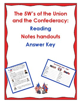 The 5 W's of the Union and Confederacy