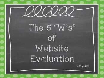 The 5 W's in Website Evaluation