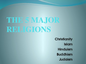 The 5 major religions Powerpoint