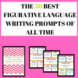The 50 Best Figurative Language Writing Prompts of all Time