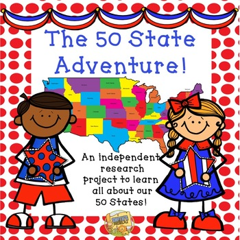 The 50 State Adventure!  Learn about all the states!  Gr. 2-5!
